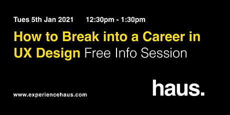 How to Break Into a Career in UX Design tickets