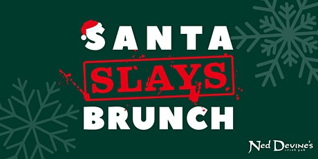 Santa Slays Brunch tickets