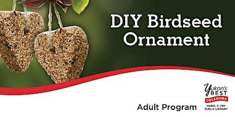 DIY Birdseed Ornament tickets