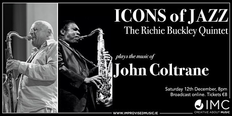 Icons of Jazz: Richie Buckley Quintet plays John Coltrane entradas