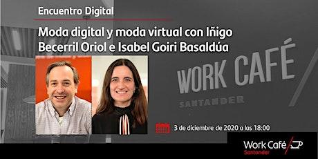 Moda digital y moda virtual  _Iñigo Becerril Oriol e Isabel Goiri Basaldúa tickets