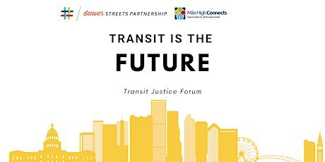 Transit is the Future: Denver Transit Justice Forum tickets