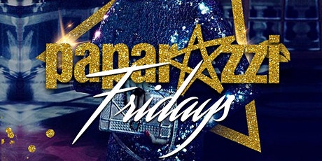 Paparazzi Fridays at The All New Paparazzi Lounge tickets