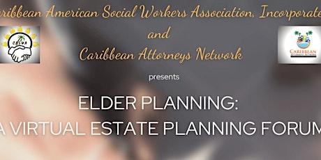 Elder Planning: A Virtual Estate Planning Forum tickets