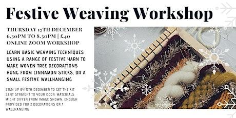 Festive Weaving Workshop tickets