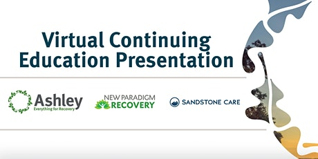 Virtual CE: Fostering Resilience in Addiction Recovery tickets