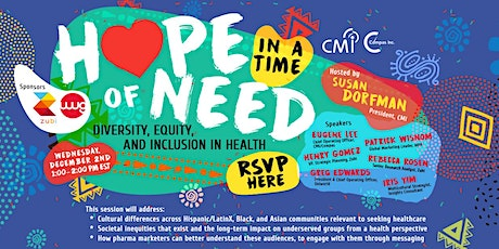 Hope in a Time of Need: Diversity, Equity, and Inclusion in Health tickets