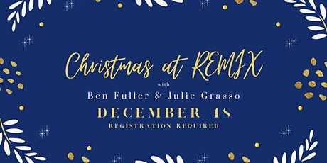 Christmas at REMIX tickets