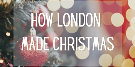 How London Made Christmas tickets