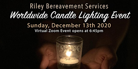 Riley Bereavement Services: Worldwide Candle Lighting Event tickets