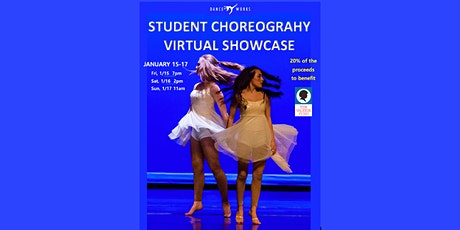 Dance Works 2021 Student Choreography Virtual Showcase tickets