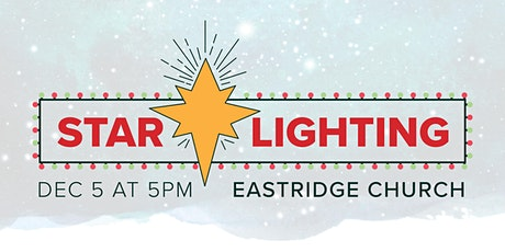 Star Lighting at Eastridge tickets