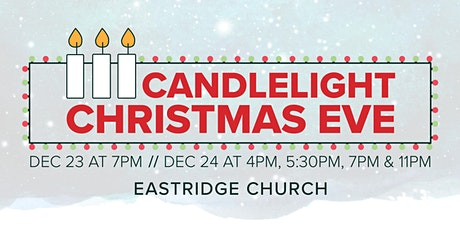 Christmas Eve at Eastridge tickets