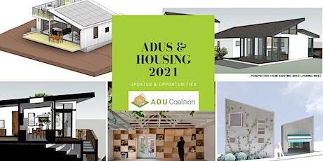 ADUs & Housing 2021: Updates & Opportunities tickets
