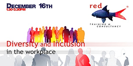 Diversity and Inclusion in the Workplace tickets