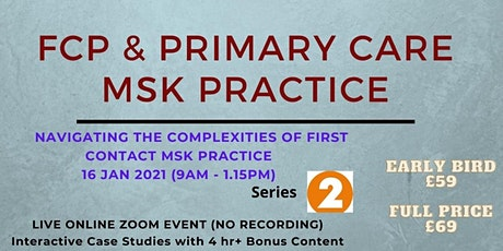 FCP & Primary Care MSK Practice - A Systematic Approach - Series 2 tickets