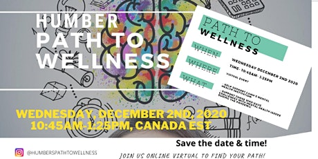 HUMBER PATH TO WELLNESS - (Virtual Event) tickets