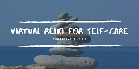 Virtual Reiki Practice for Self-Care tickets