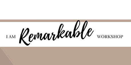 I am Remarkable tickets
