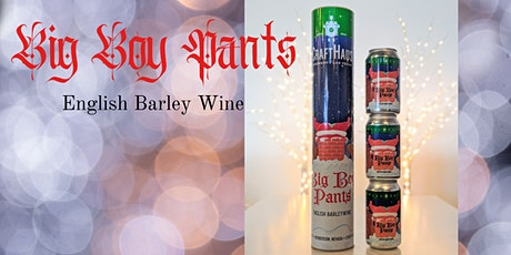 Big Boy Pants, English Barley Wine tickets