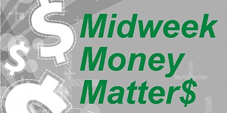 Midweek Money Matters - Checking Your Credit Reports: Spotting ID Theft tickets