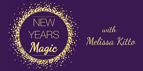 New Years Magic - Online Manifesting Workshop! tickets
