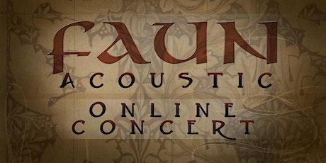FAUN ACOUSTIC CONCERT · live & online Tickets