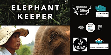 Elephant Keeper Documentary Virtual Screening + Q&A w/ Director tickets