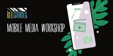 Mobile Media Filmmaking Class with Reel Stories! tickets
