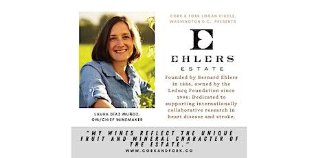 Ehler's Estate, Napa: Laura Díaz Muñoz, GM/Chief Winemaker tickets
