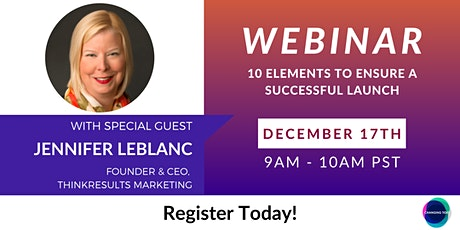 Webinar: 10 Elements to Ensure a Successful Launch tickets