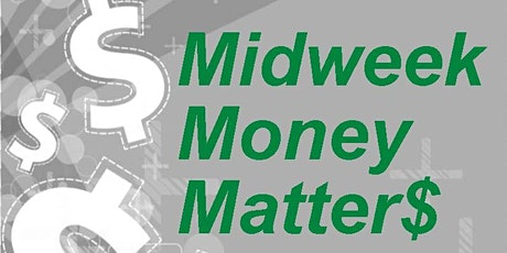 Midweek Money Matters - Budgeting to reach your New Year Goals tickets