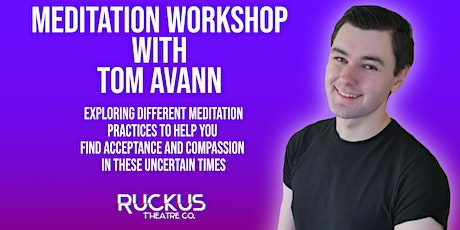 Meditation Workshop with Tom Avann tickets