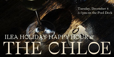ILEA Holiday Mixer at The Chloe tickets