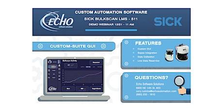 Echo Software Solutions- Sick Bulkscan - Custom GUI Demo tickets