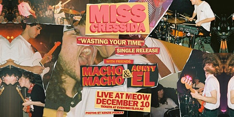 Miss Cressida @ Meow // 'Wasting Your Time' Release Show tickets