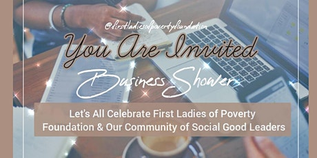 Giving Tuesday 2020, Business Showers & First Ladies of Poverty Foundation