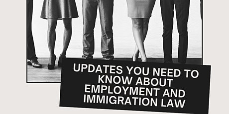 Updates You Need to Know About Employment and Immigration Law tickets