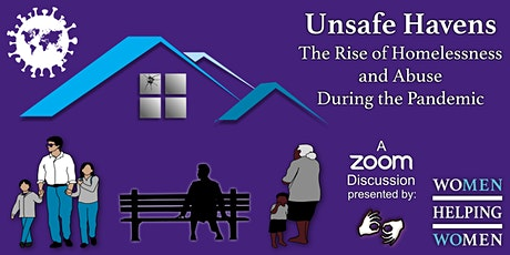 Unsafe Havens: The Rise of Homelessness & Abuse During the Pandemic tickets