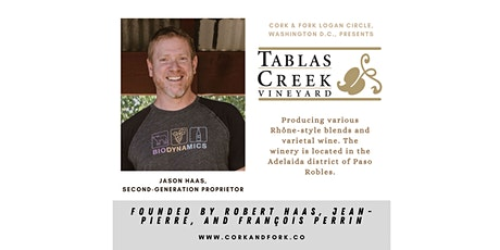 Tablas Creek: Jason Haas, Second-Generation Proprietor tickets