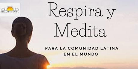 Respira  y Medita la clave para ser feliz entradas