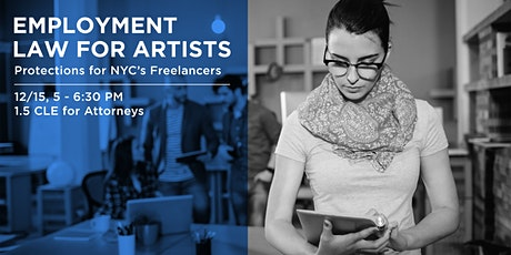 Employment Law for Artists: Protections for NYC's Freelancers (CLE) tickets