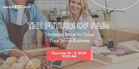 The Future of F&B: Strategic Ways to Grow Your Small Business tickets