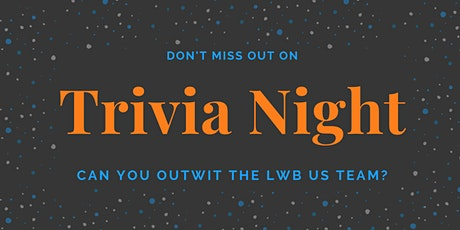 Trivia Night with the LWB US Team tickets