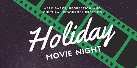Apex Holiday Movie Night ~ Dec 2 tickets