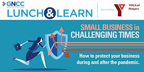 Lunch and Learn: How to Protect Your Business During and After the Pandemic tickets