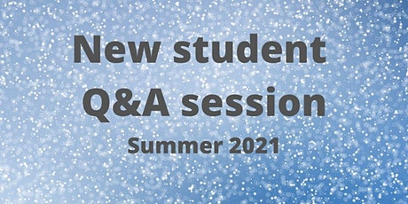 New Student Q&A session tickets