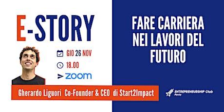 E-Story: Start2Impact con Gherardo Liguori biglietti