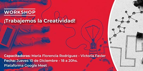 ¡Trabajemos la creatividad! Workshop creativo entradas