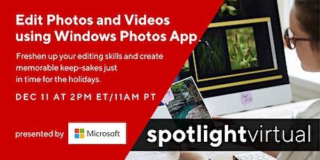 Edit Photos and Videos using Windows Photos App tickets